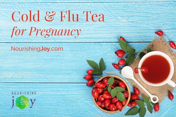 Cold & Flu Tea for Pregnancy • Nourishing Joy