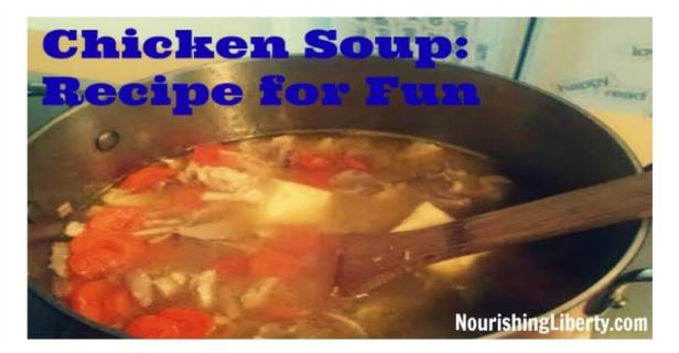 Chicken Soup for Lunch! Great recipe for family fun in the kitchen :)