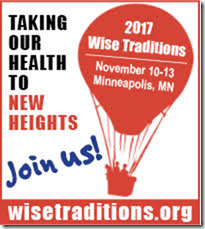Wise Traditions 2017