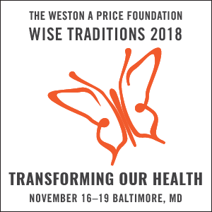 Wise Traditions 2018 - Transforming Our Health