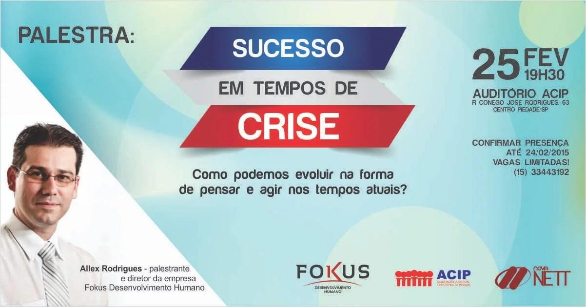 Palestra: Sucesso em tempos de crise com Allex Rodrigues