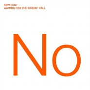 new_order_waiting_for_the_sirens_call_album_cover