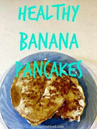 Healthy 2 ingredient pancakes! - NovaturientSoul.com