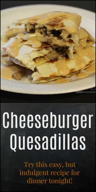 Try this indulgent and easy recipe for cheeseburger quesadillas for dinner tonight! - NovaturientSoul.com