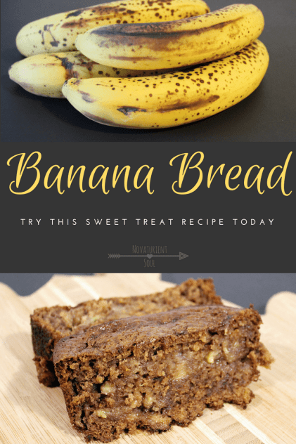 Try this banana bread recipe today for a sweet treat! - NovaturientSoul.com