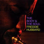 Freddie Hubbard, 'The body & the soul' (Impulse!, 1963)