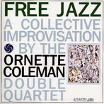 Ornette Coleman, 'Free Jazz' (Atlantic, 1960)
