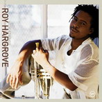 Roy Hargrove, 'Moment to moment' (Verve, 2000)