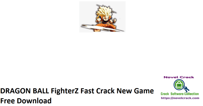 DRAGON BALL FighterZ Fast Crack New Game Free Download