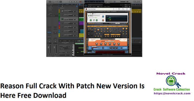 Reason Full Crack With Patch New Version Is Here Free Download