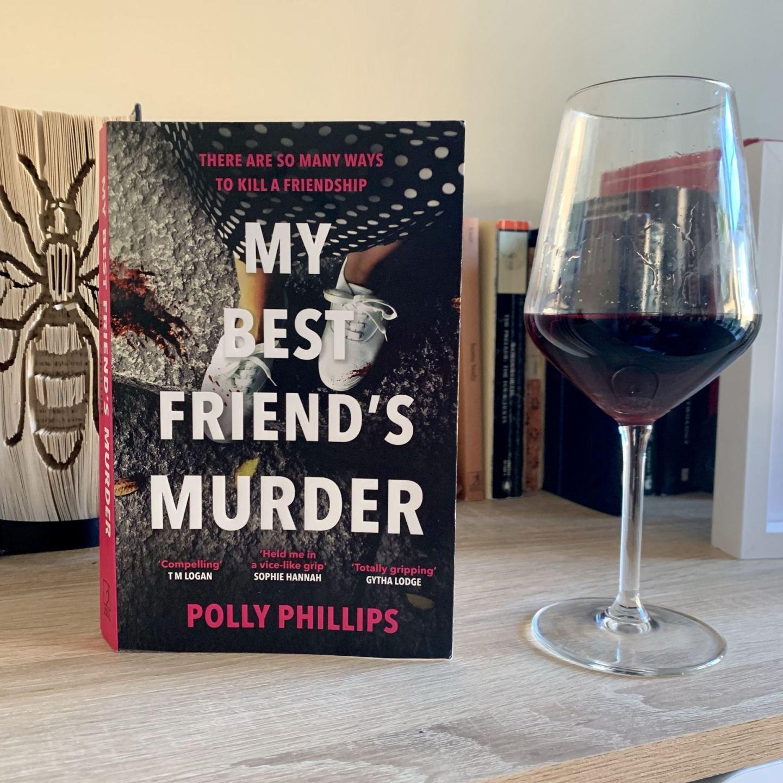 My Best Friend's Murder; a dark, compelling exploration of friendship