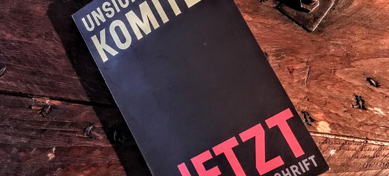 unsichtbares komitee - jetzt