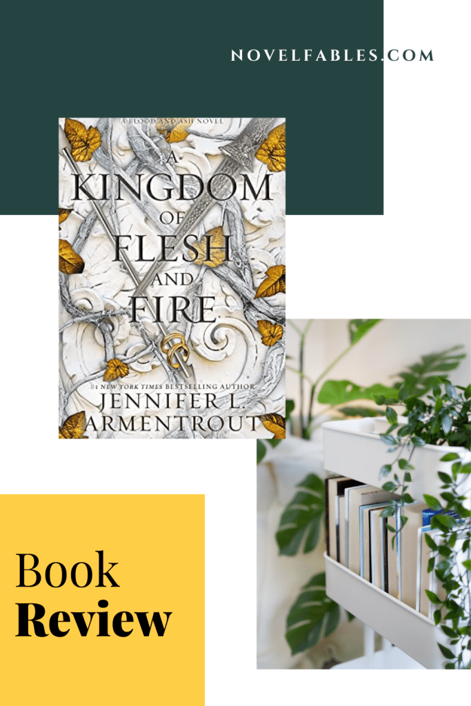 Rant Review of A Kingdom of Flesh and Fire (From Blood and Ash 2) by Jennifer L. Armentrout
