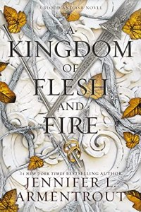 A Kingdom of flesh and fire (From Blood and Ash 2) book cover