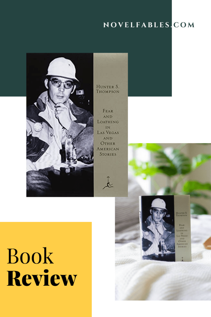 Fear And Loathing In Las Vegas And Other American Stories by Hunter S. Thompson – Book Review