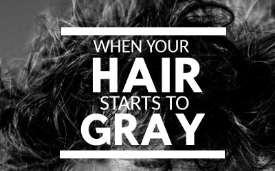 When your hair starts to gray…
