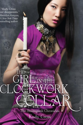 Review – The Girl in the Clockwork Collar by Kady Cross