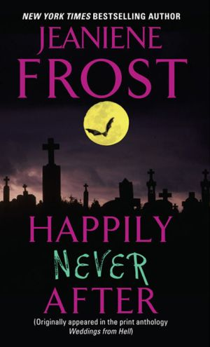 Review – Happily Never After by Jeaniene Frost