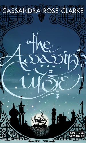 Review – The Assassin's Curse by Cassandra Rose Clarke