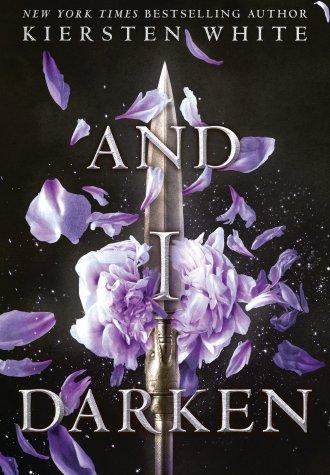Review – And I Darken by Kiersten White