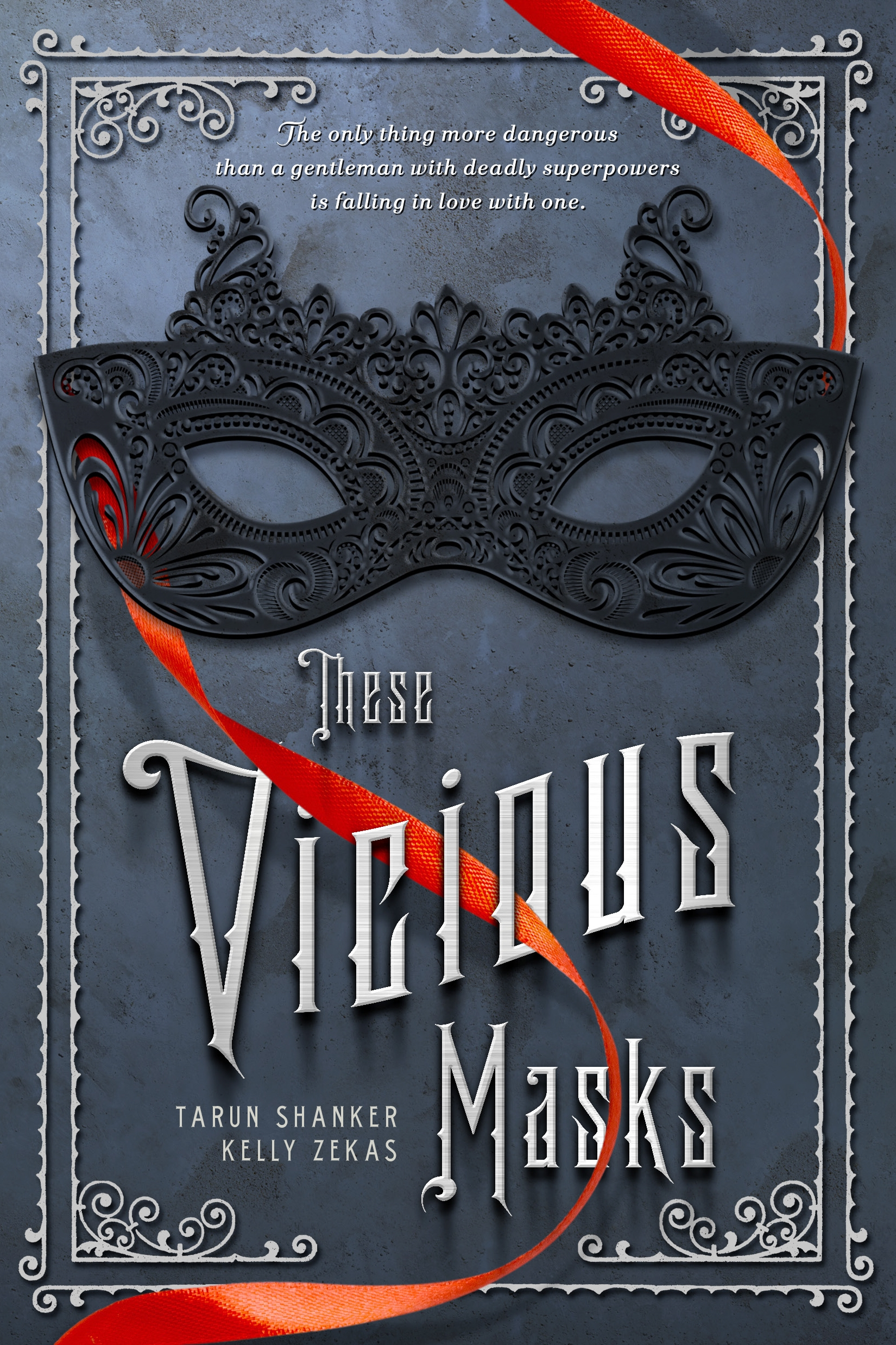 #9 Waiting on… These Vicious Masks by Tarun Shanker & Kelly Zekas