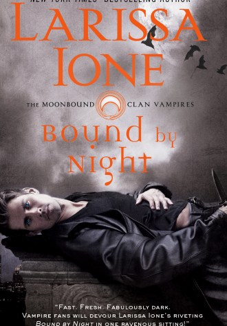 Review – Bound by Night by Larissa Ione