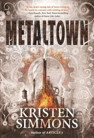 Review – Metaltown by Kristen Simmons