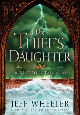 Review – The Thief's Daughter by Jeff Wheeler
