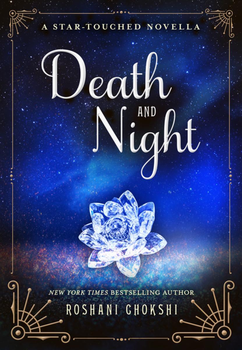 Mini Review – Death and Night by Roshani Chokshi