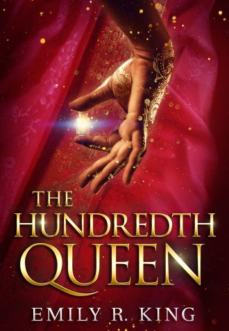 Review – The Hundredth Queen by Emily R. King