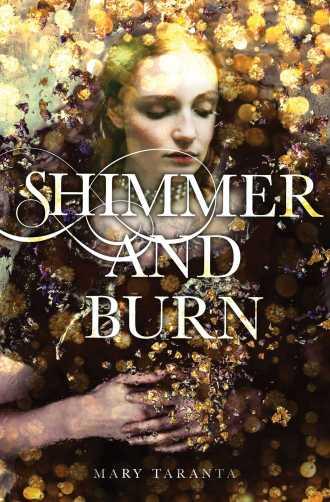 Review – Shimmer and Burn by Mary Taranta