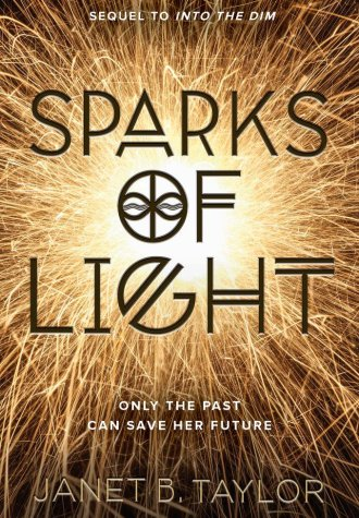 Mini Review – Sparks of Light by Janet B. Taylor
