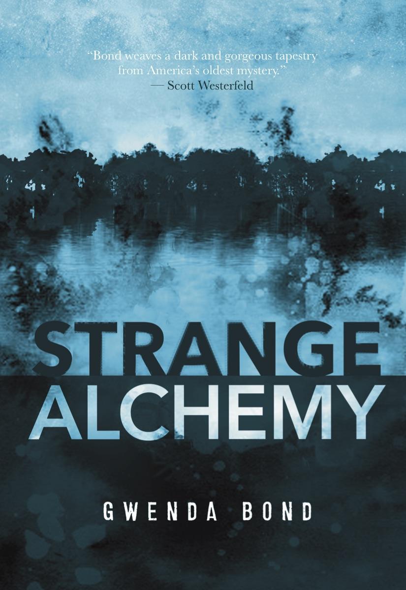 Review – Strange Alchemy by Gwenda Bond