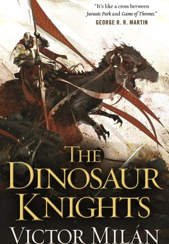 Review – The Dinosaur Knights by Victor Milan