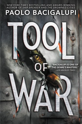 Review – Tool of War by Paolo Bacigalupi