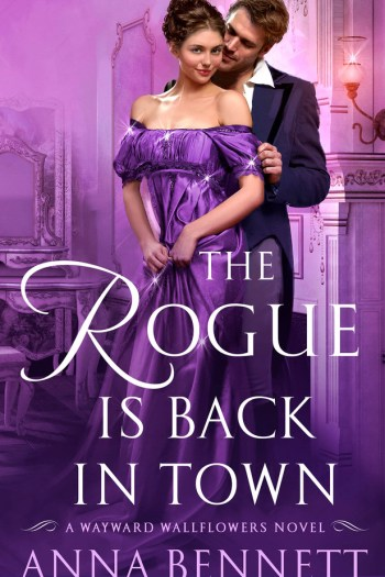 Review – The Rogue is Back in Town by Anna Bennett