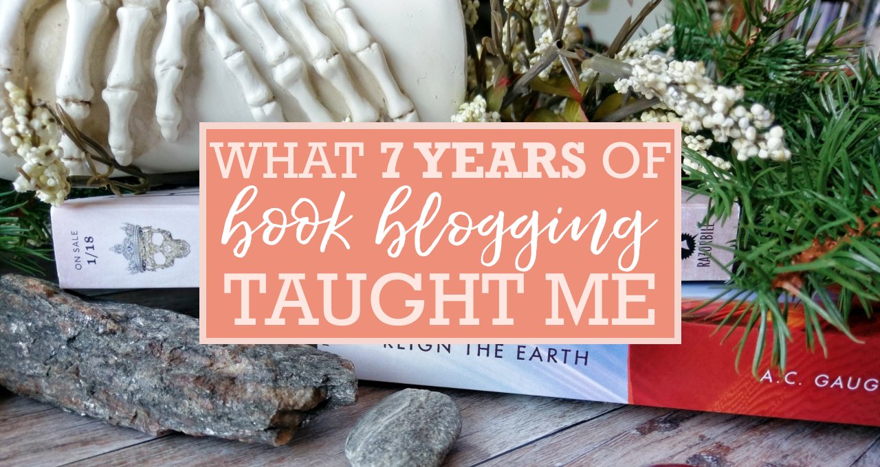 What 7 Years of Book Blogging Taught Me (and a #Giveaway!)