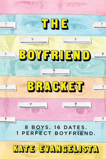 A Boyfriend but No Real Bracket   The Boyfriend Bracket by Kate Evangelista