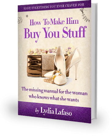 How To Make Him Buy You Stuff