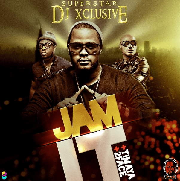 Dj xclusive jam it ft 2face timaya - Welcome to the ghetto instrumental ...