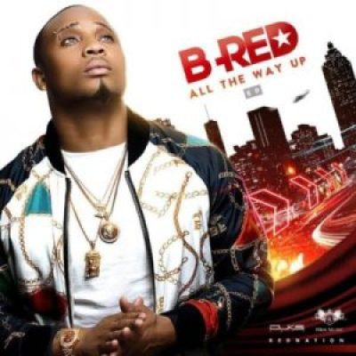 B-Red-All-The-Way-Up-EP-720x720