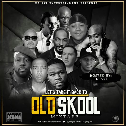 MIXTAPE: DJ Ayi Presents - Lets Take It Back Old School