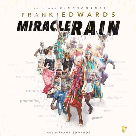 DOWNLOAD AUDIO: Frank Edwards – Miracle Rain