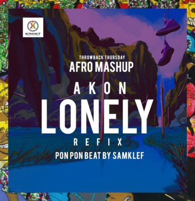 DOWNLOAD AUDIO: Samklef – Akon's Lonely (Refix)