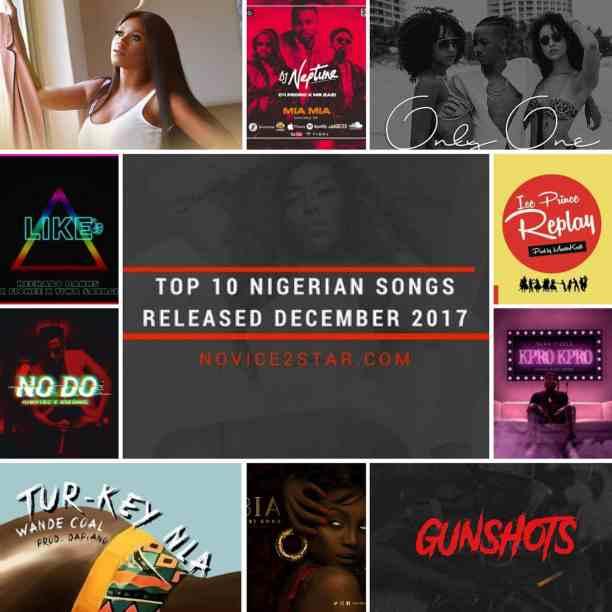 Top 10 Nigerian Songs Released December 2017