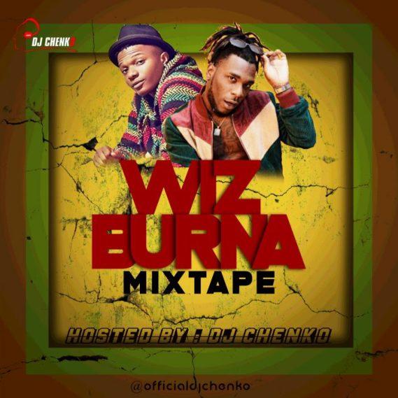MIXTAPE: DJ Chenko - Wizkid vs Burna Boy Mix