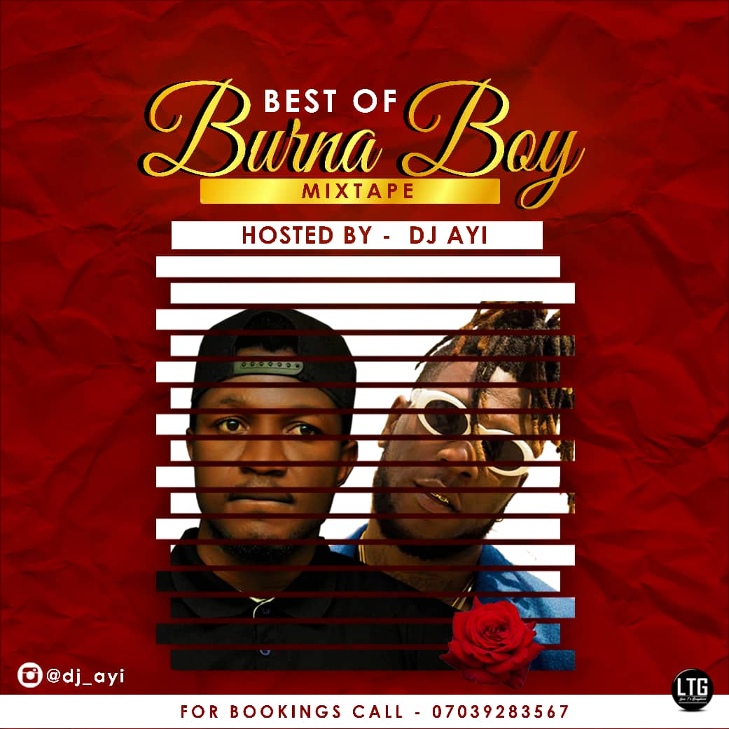 Best Of Burna Boy Mix - Hosted by DJ Ayi