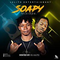 MIXTAPE: DJ Julito - Soapy Mix