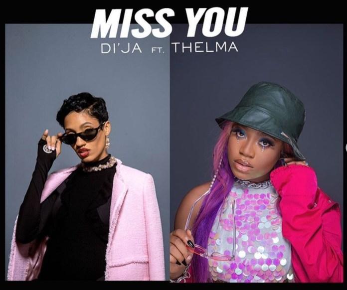 Di'Ja ft. Thelma Miss You