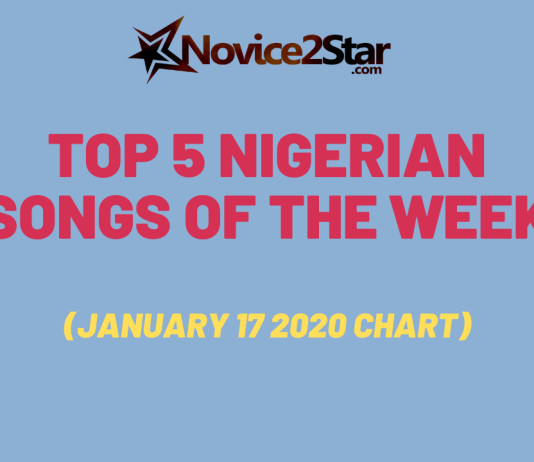 Top 5 Nigerian Songs Of The Week (January 17 2020 Chart)